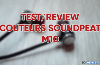 De bons écouteurs à moins de 10€ ? – Review des écouteurs SoundPeats M10 !