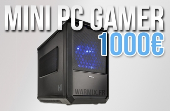 MINI PC gamer Skylake haut de gamme 1000€ – 2017