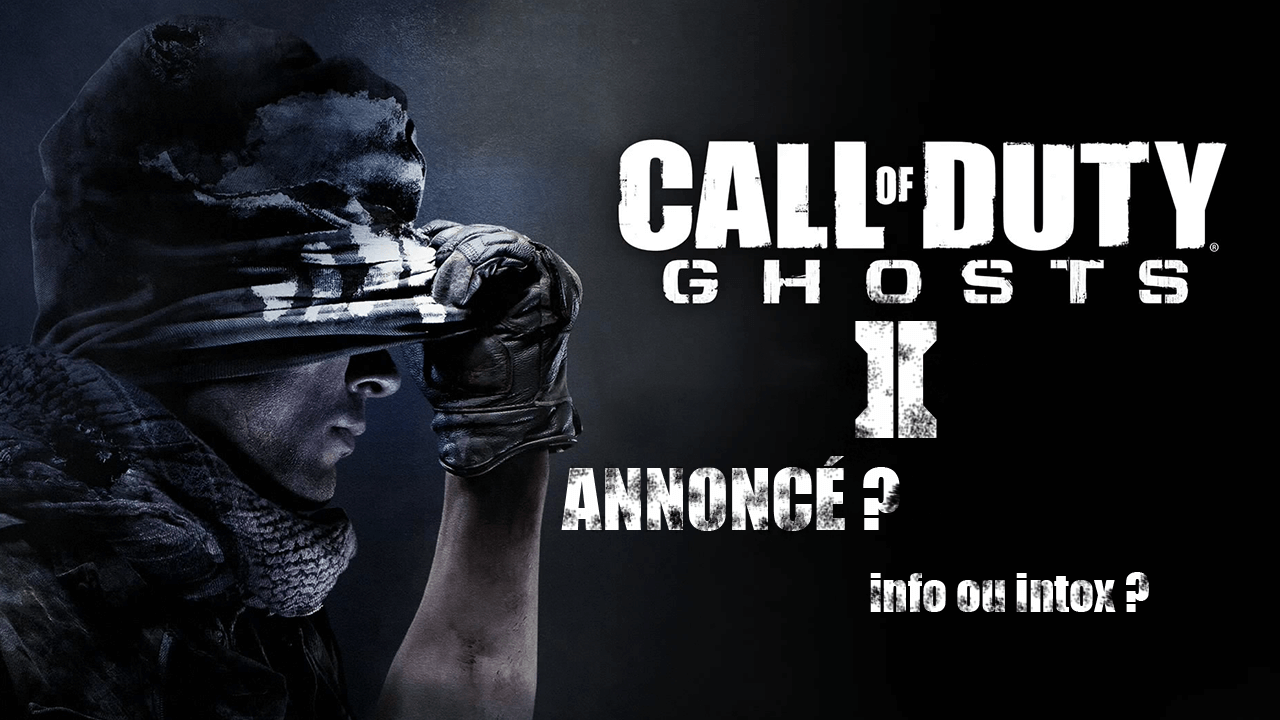 COD : Ghosts II pour 2016 ? Info ou intox ?