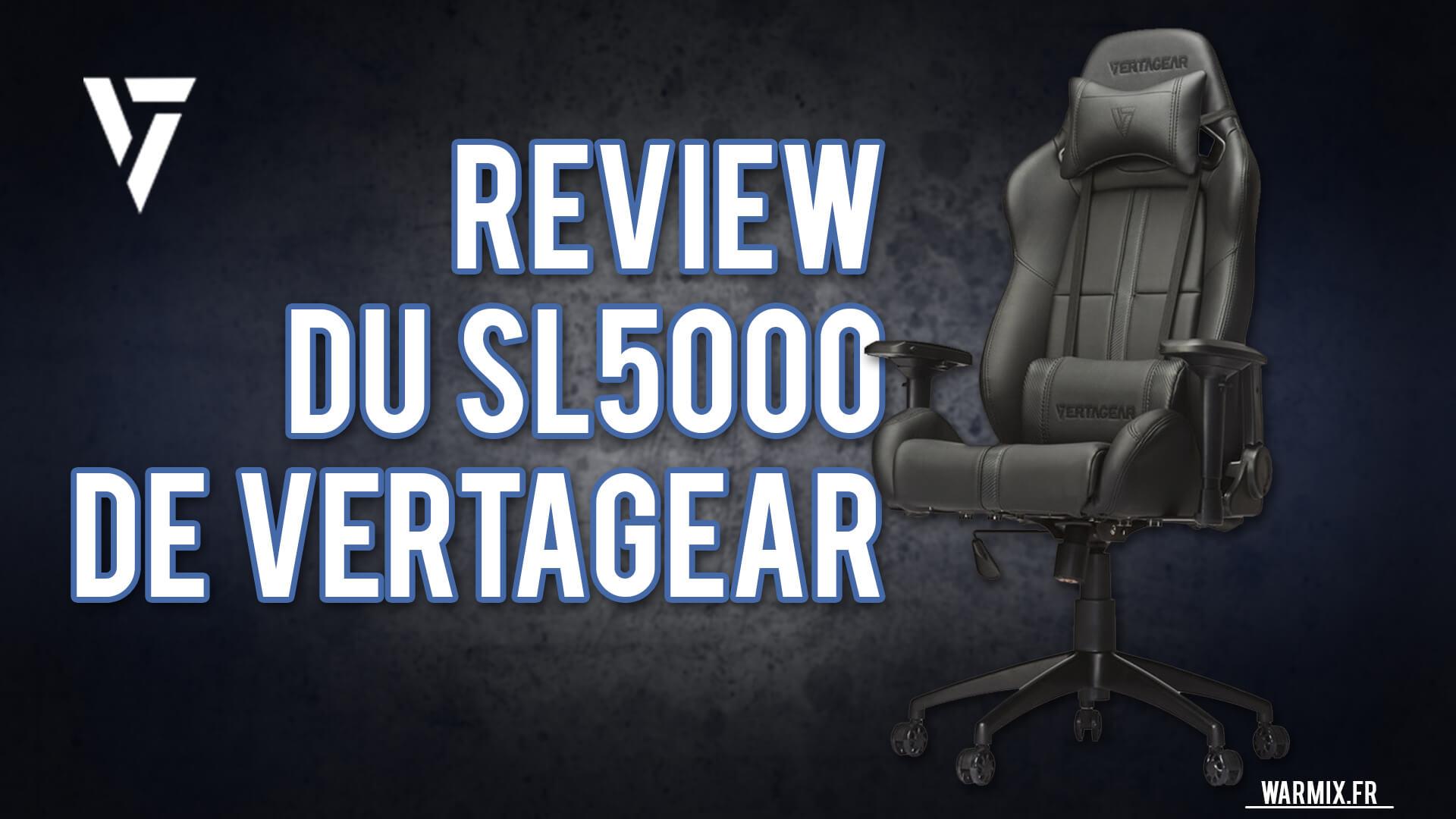 REVIEW DU FAUTEUIL SL5000 DE VERTAGEAR