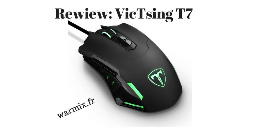 Test & Review Gaming : souris VicTsing T7 à seulement 15 euros !