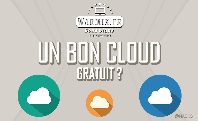 Un bon cloud gratuit ? Test et comparatif