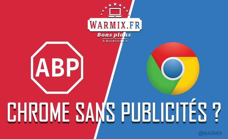 Google Chrome : la fin des publicités intrusives prévue pour 2018